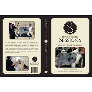 Super Styling Sessions, Bather/Brusher DVD