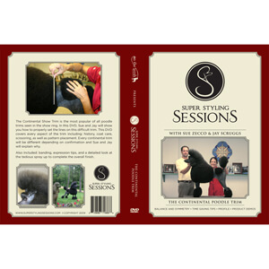 Super Styling Sessions, Continental Trim Poodle DVD